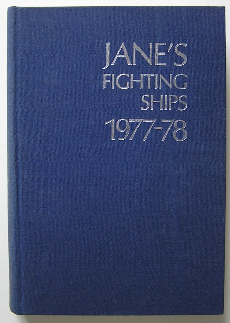 Moore, RN Captain John - Jane's Fighting Ships 1977-78, The standard reference work of the world's navies,